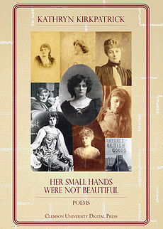 Her Small Hands Were Not Beautiful by Kathryn Kirkpatrick